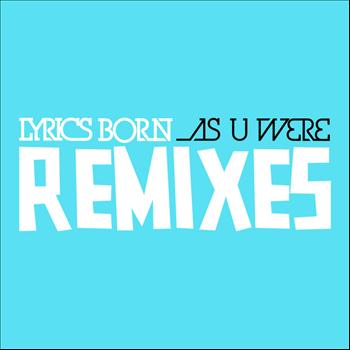 Lyrics Born Remixes